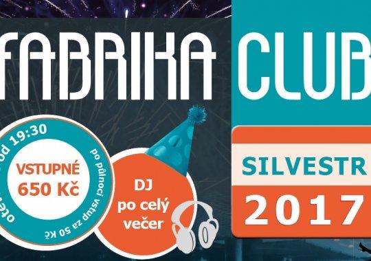 FABRIKA CLUB: 31.12. SILVESTR 2017