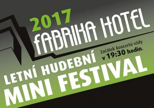 Letní hudební MINI festival 2017 na letní terase před fabrika hotelem